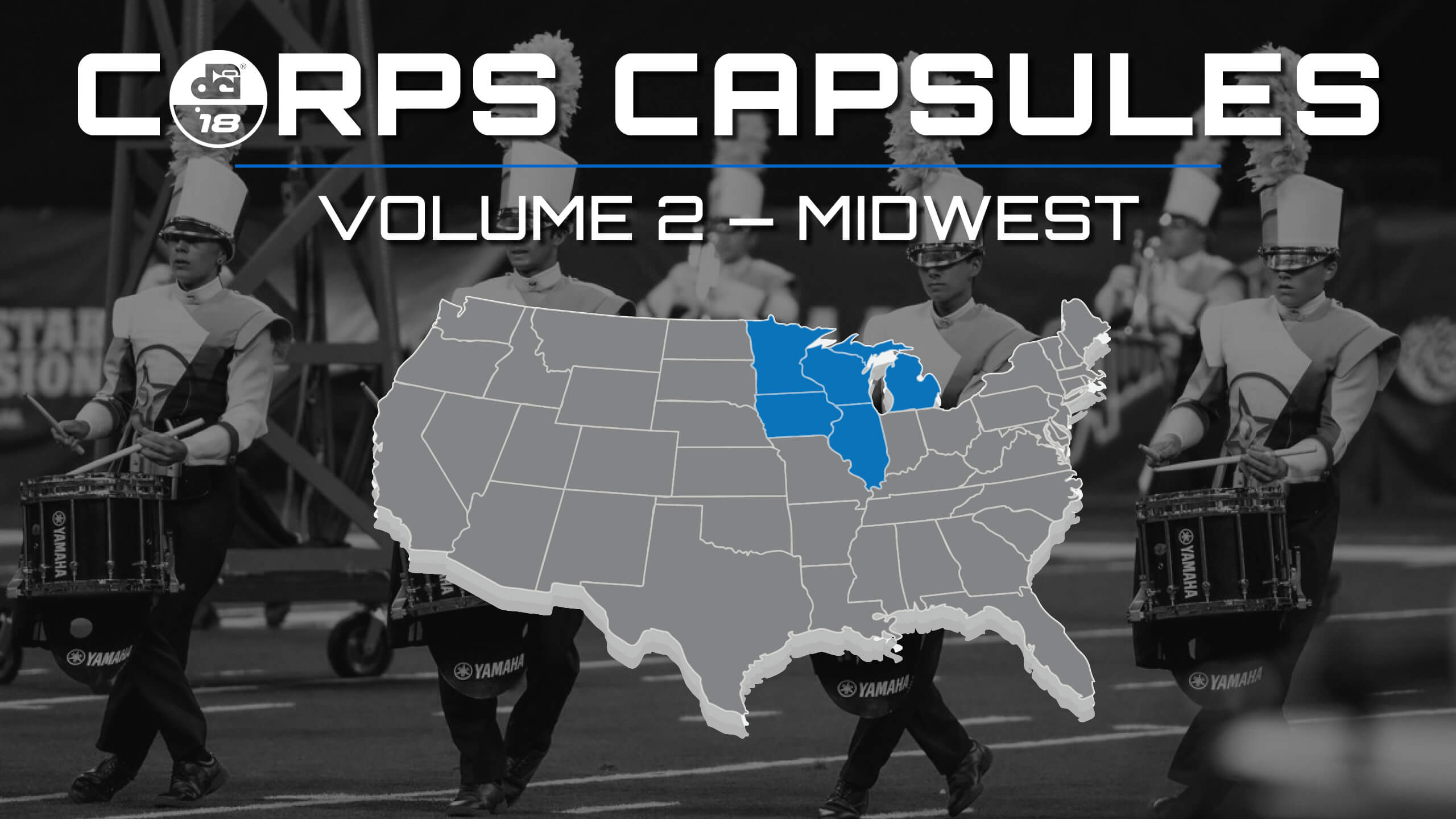 2018 DCI Corps Capsules — Volume 2: Midwest