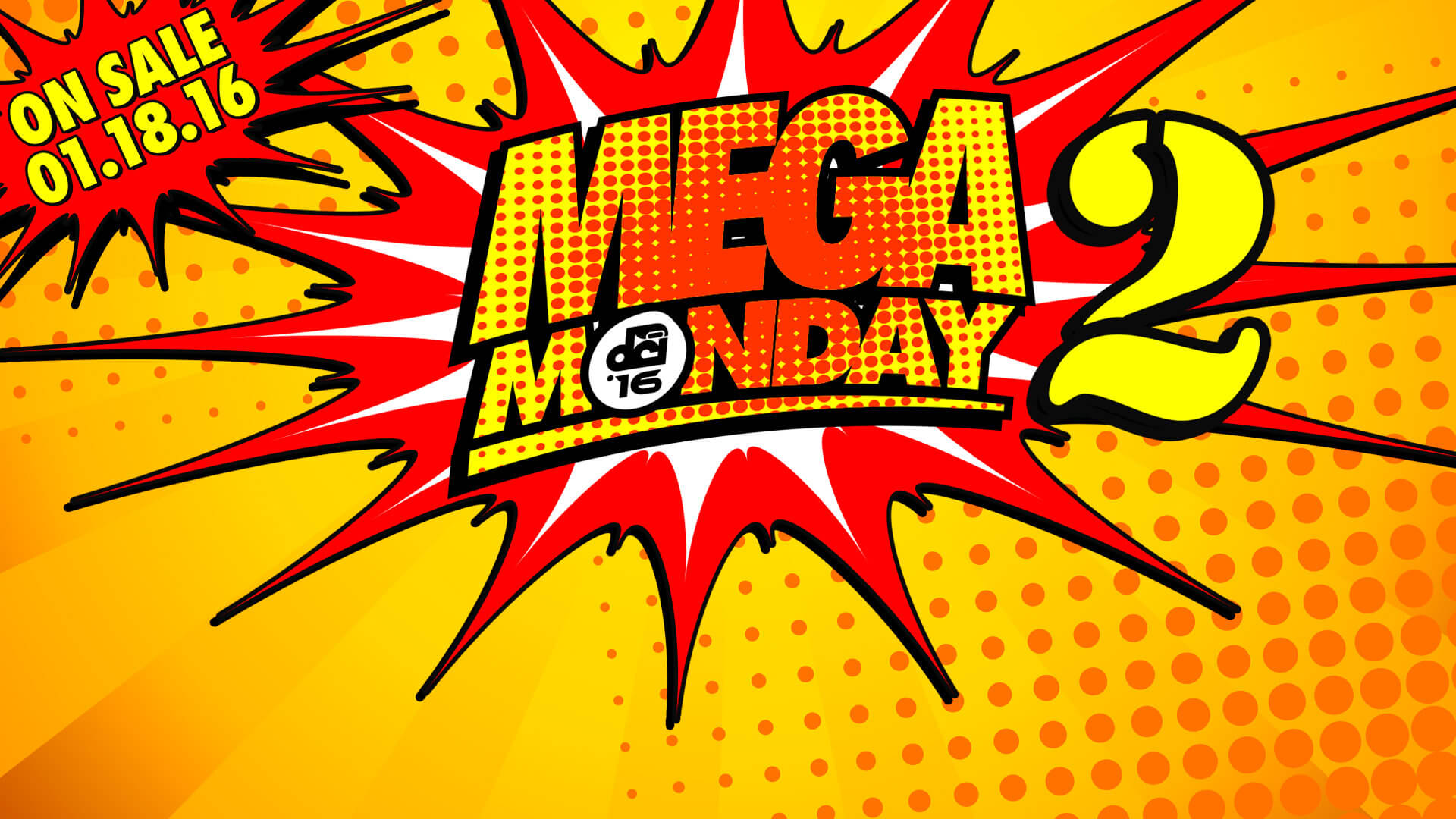 Mega Monday 2: New event tickets now on sale